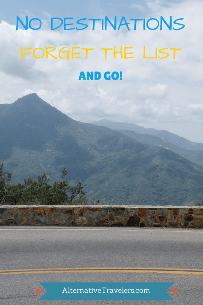 No Destinations- Forget the List and Go (1)
