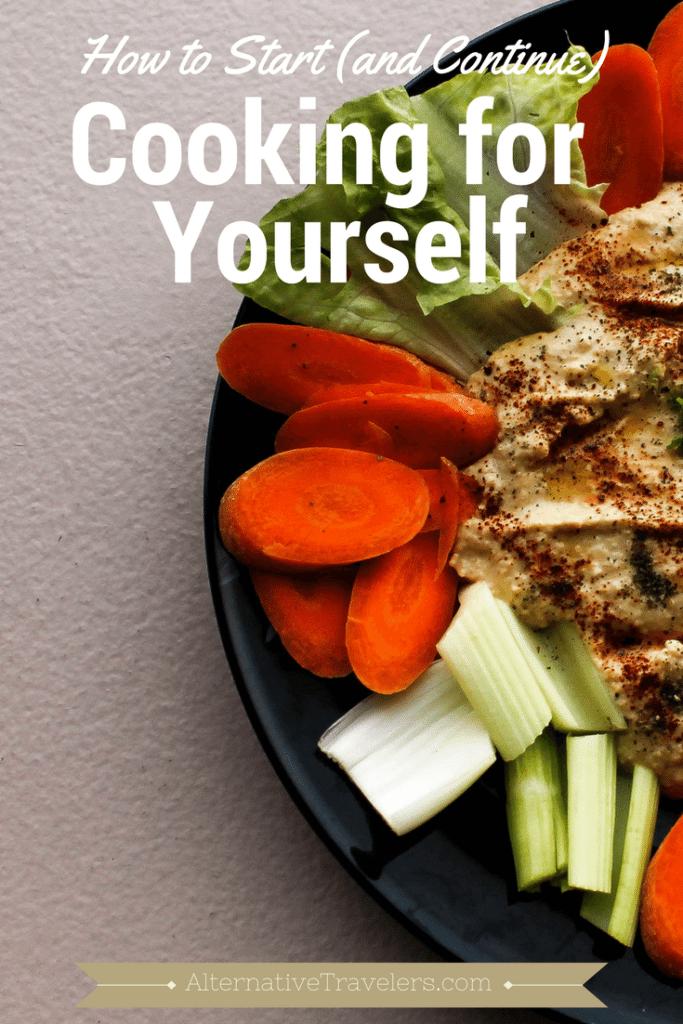 cook for yourself - alternativetravelers