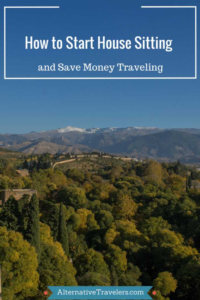 How to Start Housesitting and Save Money Traveling - A quick and comprehensive guide to starting out as a housesitter, including house sitting websites, how to set up a profile, and contacting homeowners.