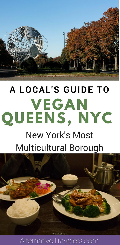 Vegan Queens, NYC: A Local's Guide to Vegan Food in Queens, New York's Most Multicultural Borough #Vegan #VeganTravel #VeganNYC